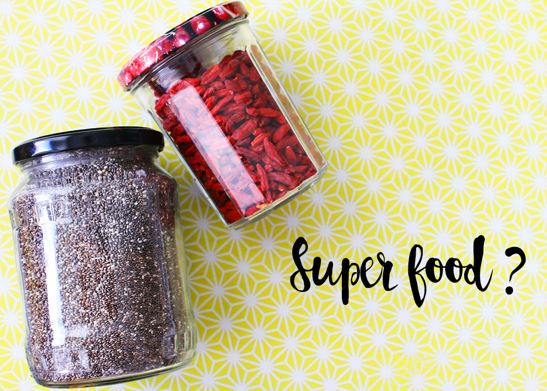 Nutrition: Super Aliments, Super Food, vraiment Super ?