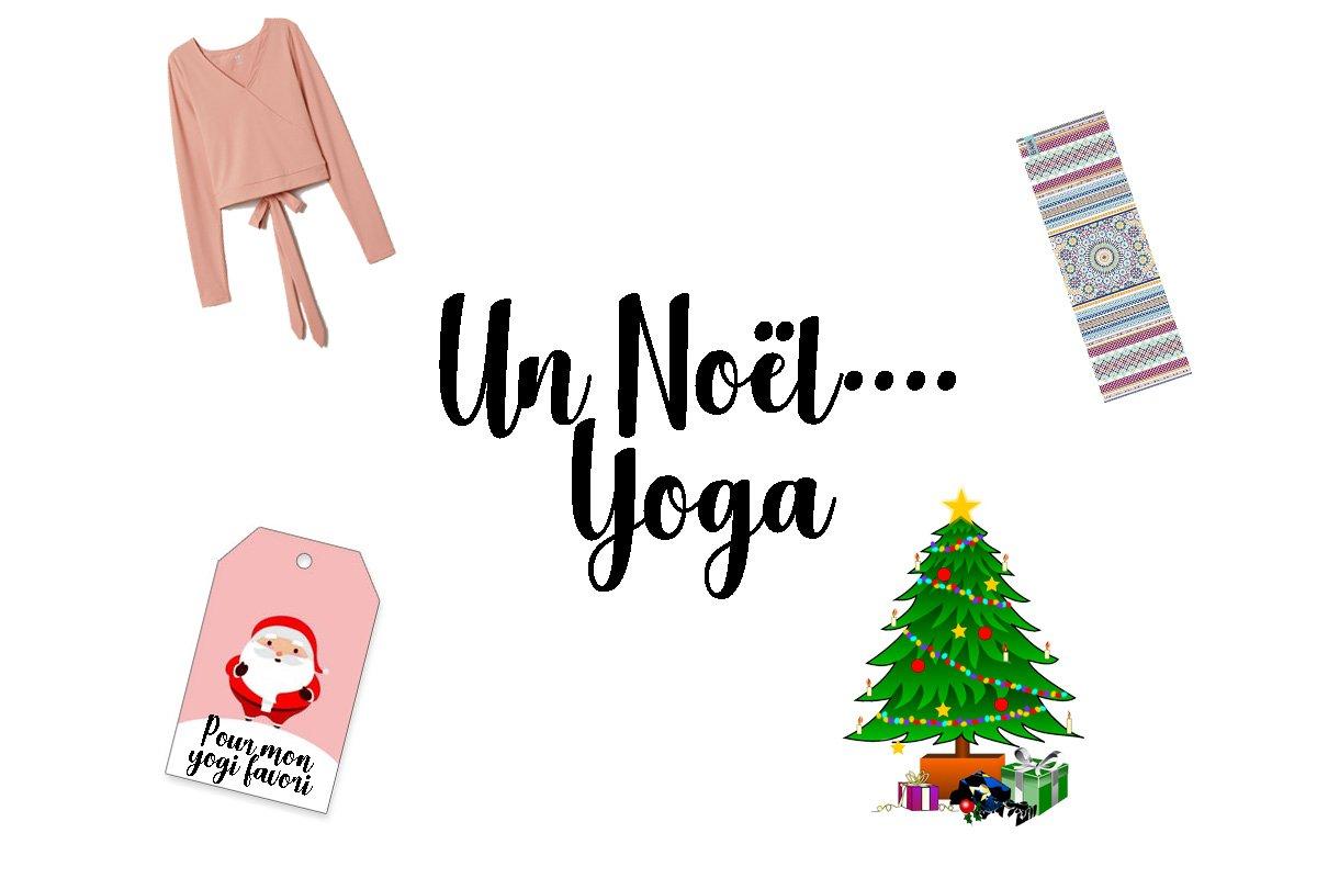 Idées Cadeaux de Noël 2018: Spéciales Yoga